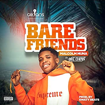 Bare Friends (feat. Big Chris)