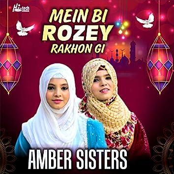 Mein Bi Rozey Rakhon Gi