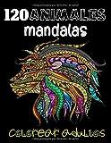 120 animales mandalas colorear adultos: Libro para colorear para adultos con patrones de animales y mandalas * ¡Leones, elefantes, búhos, caballos, perros, gatos y muchos más*