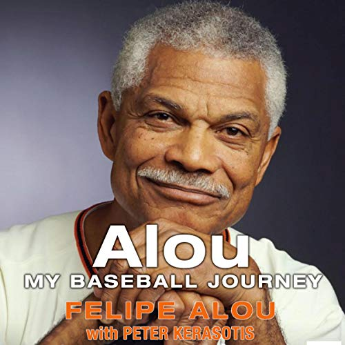 Alou: My Baseball Journey audiobook cover art