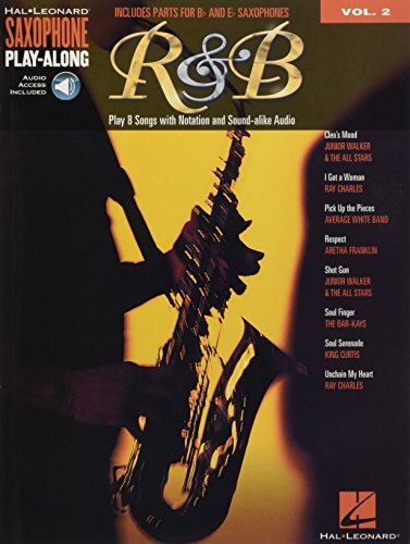 Saxophone Play-Along Volume 2: R&B: Play Along für Alt-Saxophon, Tenor-Saxophon: Saxophone Play-Along Volume 2 Includes Parts for Bb & Eb Saxophones