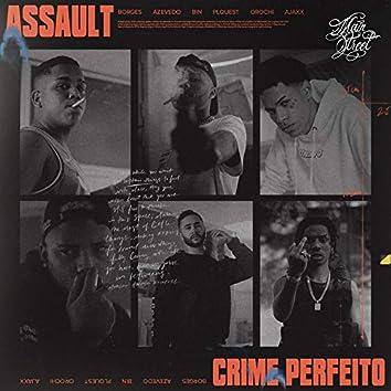 Assault (Crime Perfeito)