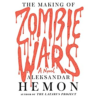 The Making of Zombie Wars audiobook cover art