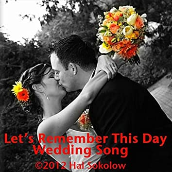 Let's Remember This Day (Wedding Song) [Instrumental Version]