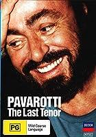 Pavarotti The Last Tenor [DVD] [Import]