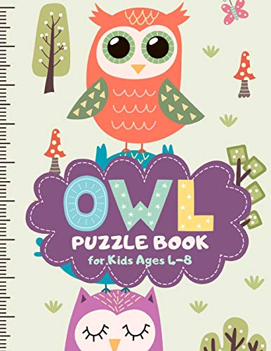 Owl Puzzle Book for Kids Ages 4-8: A Fun Kid Workbook Game for Learning, Coloring, Mazes, Sudoku and More! Best Holiday and Birthday Gift Idea