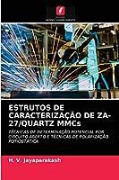 ESTRUTOS DE CARACTERIZAÇÃO DE ZA-27/QUARTZ MMCs