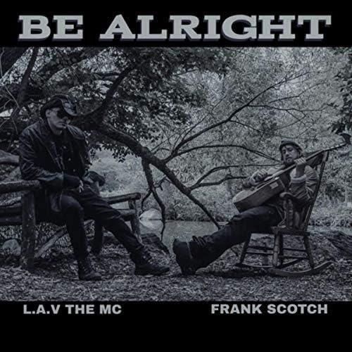 L.A.V the MC feat. Frank Scotch