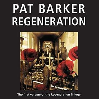 Regeneration: The Regeneration Trilogy, Book 1 cover art
