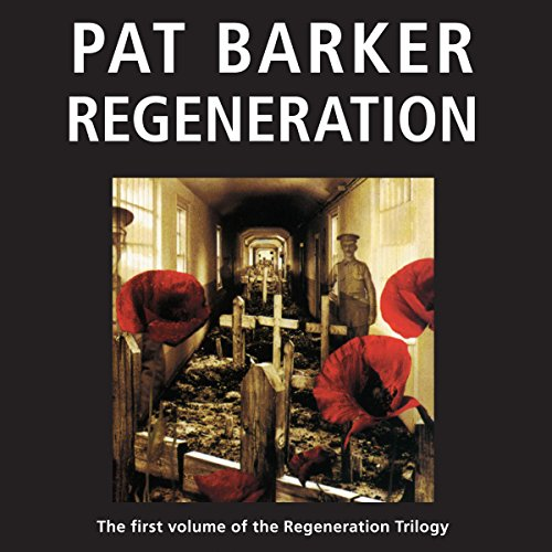 Regeneration: The Regeneration Trilogy, Book 1 cover art