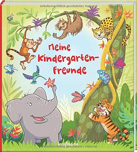 Meine Kindergarten-Freunde: Tiere im Dschungel (Freundebuch für den Kindergarten / Meine Kindergarten-Freunde für Mädchen und Jungen)