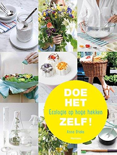 Doe het zelf!: Ecologie op hoge hakken