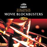 Music from the Bandstand… Movie Blockbusters - Volume 2