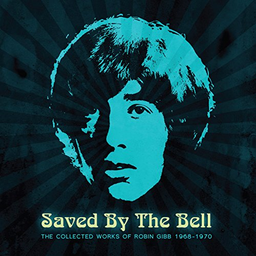 Gibb,Robin: Saved By the Bell:the Collected Works 1968-1970 (Audio CD)