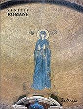 Vénétie romane de Gianna Suitner-Nicolini