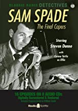 Sam Spade: Final Capers (Old Time Radio)