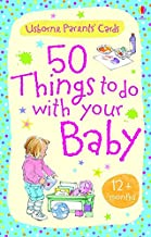 50 Things to Do with Your Baby 12 Months +