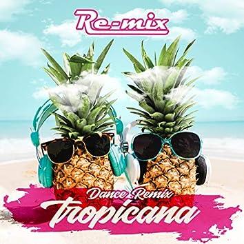 Tropicana (Dance Remix)