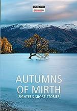 Autumns of Mirth