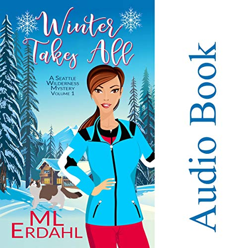 Winter Takes All Audiobook By ML Erdahl cover art
