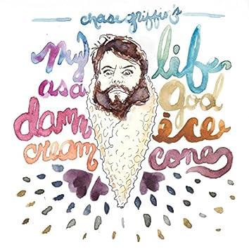 my life as a goddamn ice cream cone