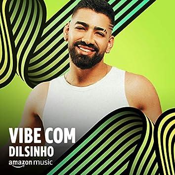 Vibe Dilsinho