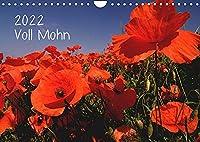 Voll Mohn (Wandkalender 2022 DIN A4 quer): Mohnblueten in Rheinhessen (Monatskalender, 14 Seiten )