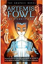 [ Artemis Fowl: The Eternity Code: The Graphic Novel (Artemis Fowl (Graphic Novels)) ] By Colfer, Eoin ( Author ) [ 2013 ) [ Hardcover ]