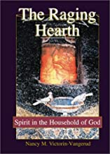 The Raging Hearth: Spirit in the Household of God