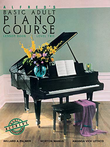 Alfred's Basic Adult Piano Course : Lesson Book, Level Two
