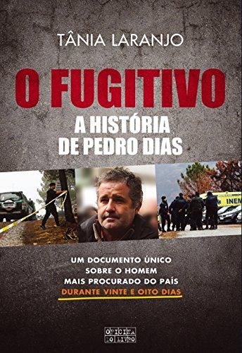 O Fugitivo (Portuguese Edition)
