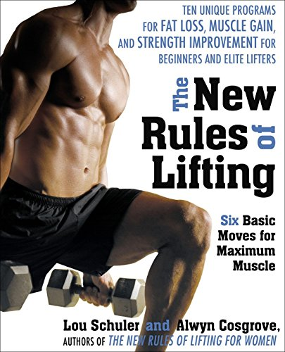 The New Rules of Lifting for Men
