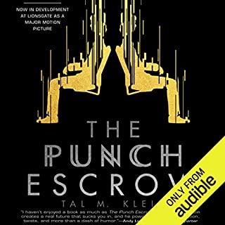 The Punch Escrow                   Written by:                                                                                                                                 Tal M. Klein                               Narrated by:                                                                                                                                 Matthew Mercer                      Length: 8 hrs and 42 mins     32 ratings     Overall 4.5