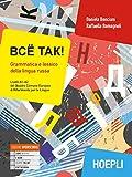 Vsё tak! Grammatica e lessico della lingua russa. Livelli A1-A2 del Quadro Comune Europeo di Riferimento per le Lingue