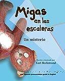 Migas en las escaleras: Un misterio: Volume 2 (Misterios para los menores)