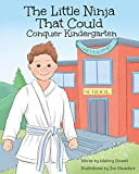 The Little Ninja That Could: Conquer Kindergarten (1)