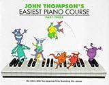 John Thompson's Easiest Piano Course: Bk.3...