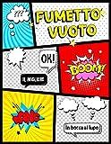 Fumetto Vuoto: Libro per disegnare fumetti per bambini. Crea i tuoi fumetti personalizzati con Comic vuoto