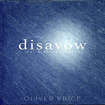 Disavow (feat. Klarissa Pacheco)