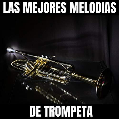Lo Mejor de la Trompeta