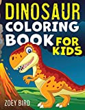 Dinosaur Coloring Book for Kids: Coloring Activity for Ages 4 – 8