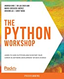 The Python Workshop: Learn to code in Python and kickstart your career in software development or data science (English Edition)