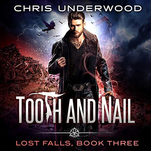Tooth and Nail Audiobook By Chris Underwood cover art