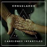 # Consolador Canciones Infantiles