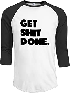Get Shit Done Baseball T Shirts Casual Round Neck