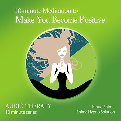 『10-minute Meditation to Make You Become Positive』のカバーアート