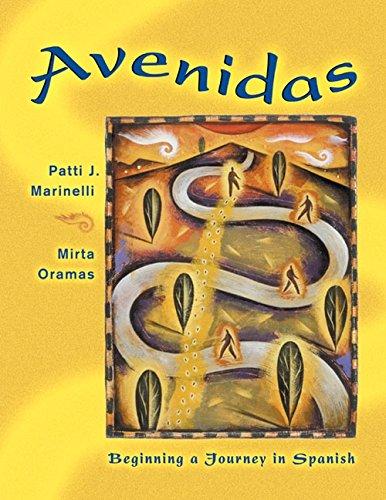 Avenidas: Beginning a Journey in Spanish (with Audio CD) (World Languages)