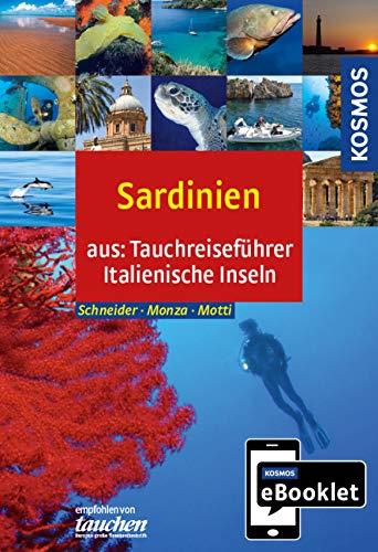 KOSMOS eBooklet: Tauchreiseführer Sardinien: Aus dem Gesamtwerk: Tauchreiseführer Italienische Inseln