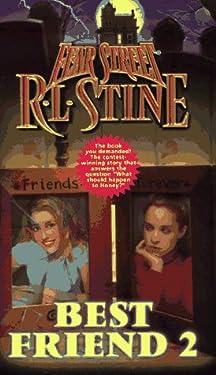 Best Friend 2 (Fear Street Series #50)