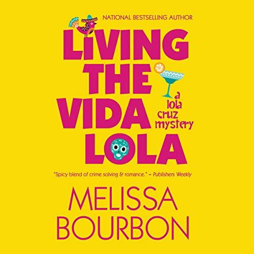 Living the Vida Lola Titelbild